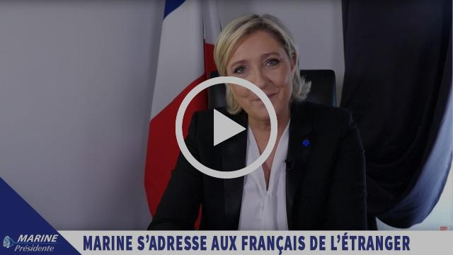 Message de Marine Le Pen aux Français de l'étranger |Marine 2017