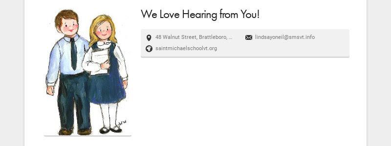 We Love Hearing from You! 48 Walnut Street, Brattleboro, VT, USA lindsayoneil@smsvt.info...