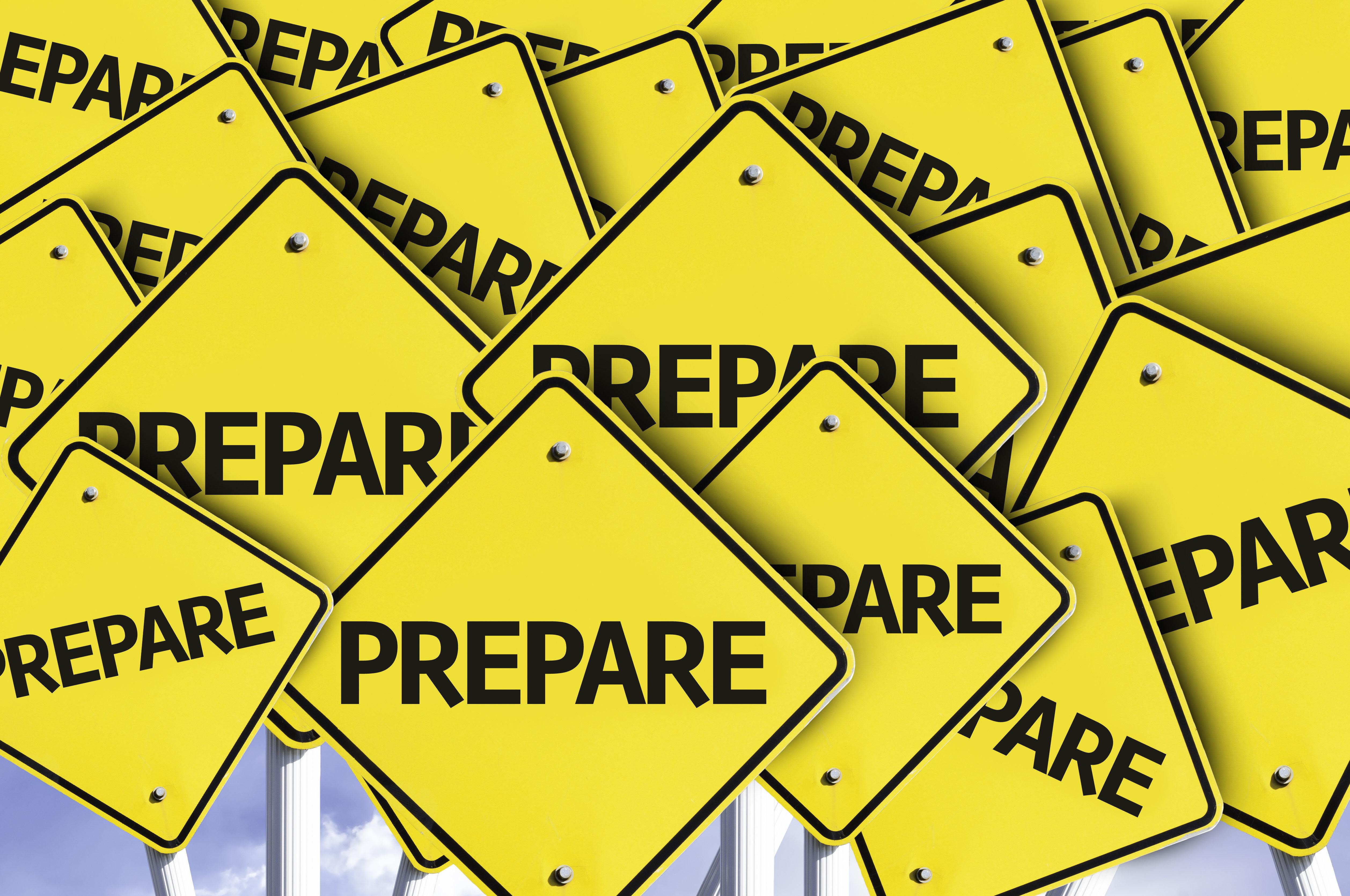 Prepare, Prepare, Prepare