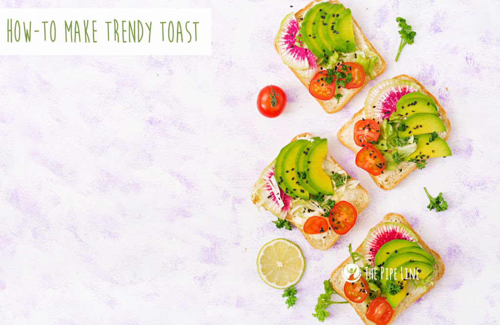 How To Make Trendy Toast: 4 Re...