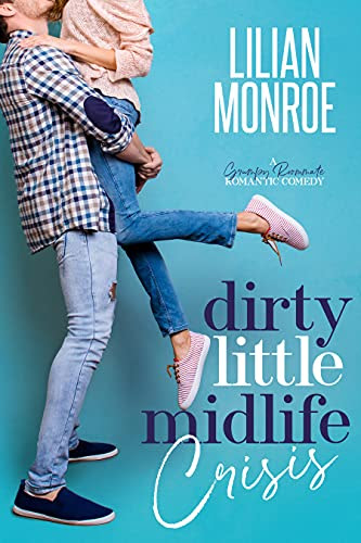 Cover for 'Dirty Little Midlife Crisis'