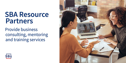 Graphic Header: SBA Resource Partners provide business, consulting, mentoring and training services