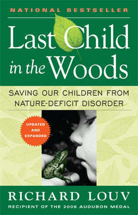 Last Child in the Woods, by Richard Louv - book cover