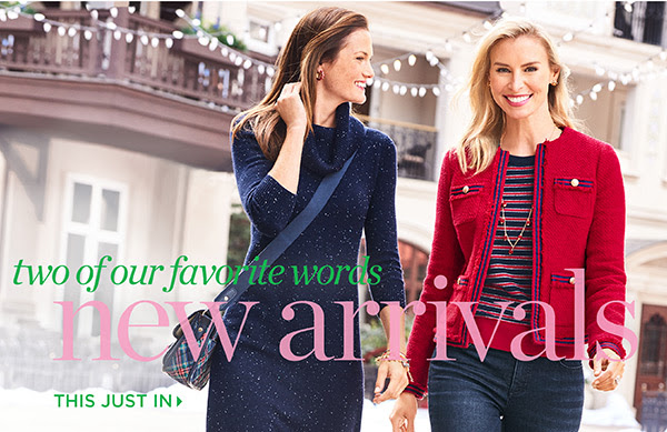 Two of our favorite words new arrivals. This Just In