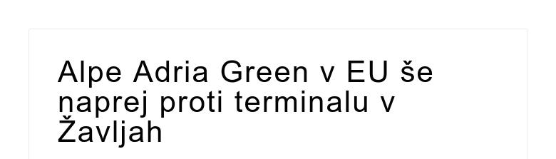 Alpe Adria Green v EU še naprej proti terminalu v Žavljah