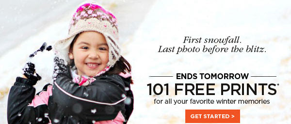 ENDS TOMORROW - 101 FREE PRINTS* - for all your favorite winter memories - GET STARTED