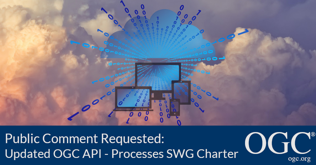 Banner announcing public comment period for the OGC API - Processes SWG recharter