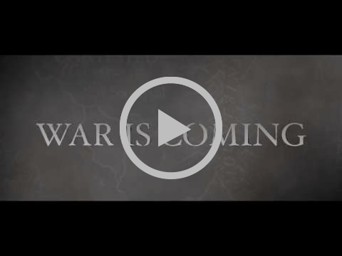 War is Coming...
