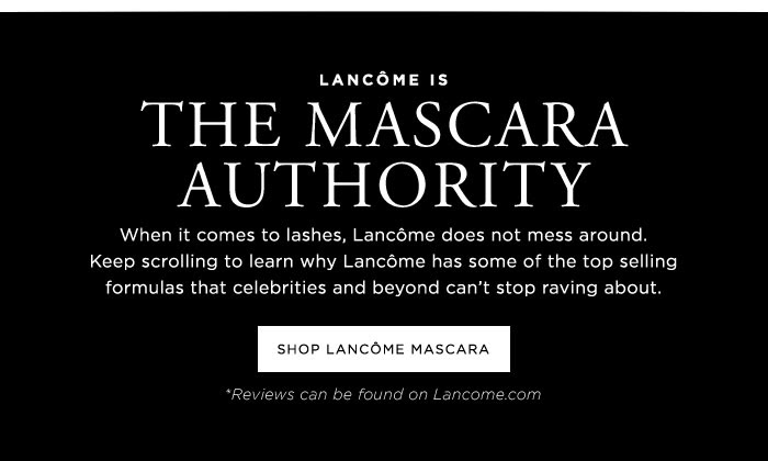 Lancôme Is The Mascara Authority - Shop Lancôme Mascara