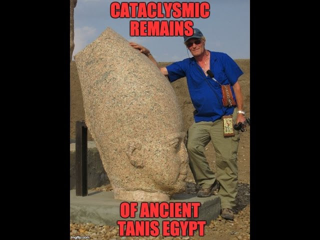 Lost Ancient Technology Of Egypt: Tanis: Evidence Of Cataclysm  Sddefault