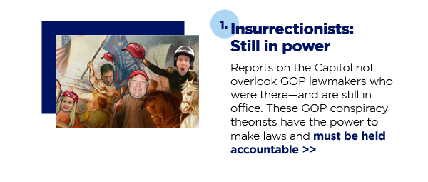 1. Insurrectionists: Still in power