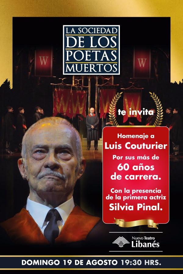 La Sociedad de los Poetas Muertos homenajea al actor Luis Couturier / Nuevo Teatro Libanés