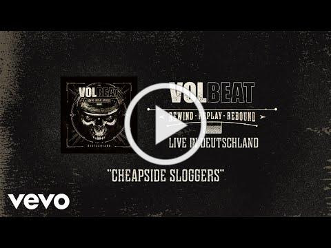 Volbeat - CHEAPSIDE SLOGGERS - LIVE IN STUTTGART (OFFICIAL MUSIC VIDEO)