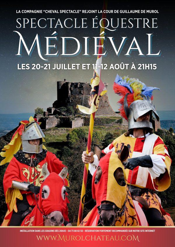 11 et 12 août 2017 : spectacle équestre médiéval au Château de Murol