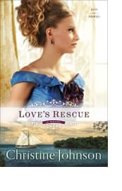 Love's Rescue by Christine Johnson