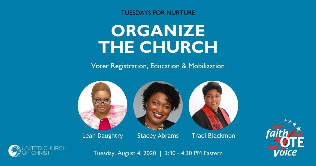 Organize the Church: Voter Registration, Education, and Mobilization (featuring Stacey Abrams, Leah Daughtry and Traci Blackmon