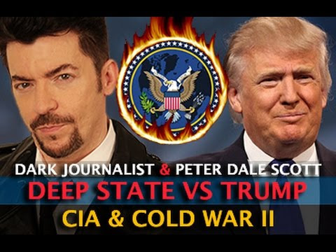 DEEP STATE BATTLE! TRUMP CIA & COLD WAR II - DARK JOURNALIST & PETER DALE SCOTT  Hqdefault