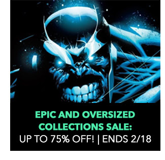 Epic and Oversized Collections Sale: up to 75% off! Sale ends 2/18.