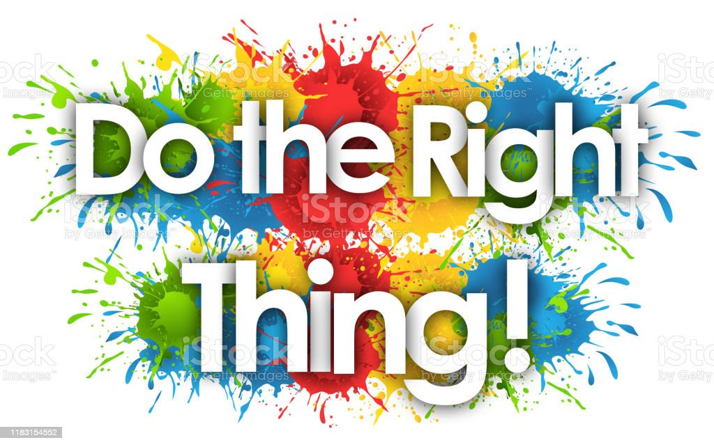 Do The Right Thing Stock Illustration - Download Image Now - iStock