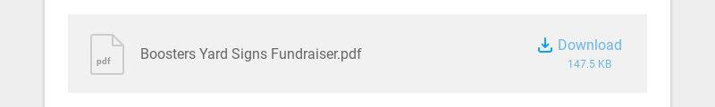 pdf Boosters Yard Signs Fundraiser.pdf Download 147.5 KB