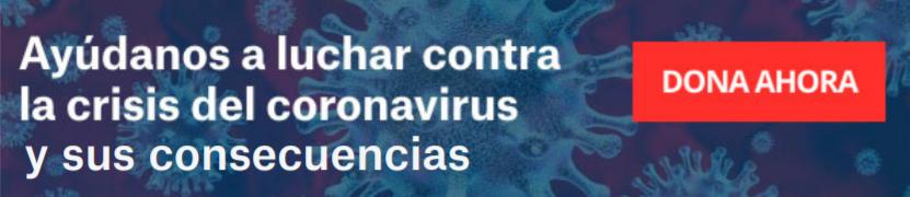 Ayúdanos a luchar contra la crisis del coronavirus y sus consecuencias