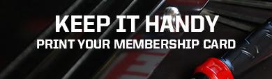 KEEP IT HANDY | PRINT YOUR MEMBERSHIP CARD