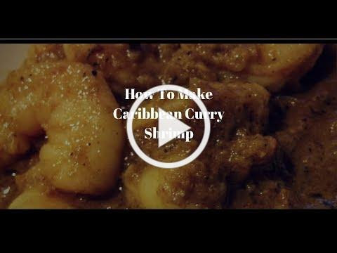 How To Make Caribbean Curry Shrimp