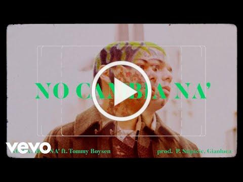 Gianluca - NO CAMBIA NA' ft. Tommy Boysen
