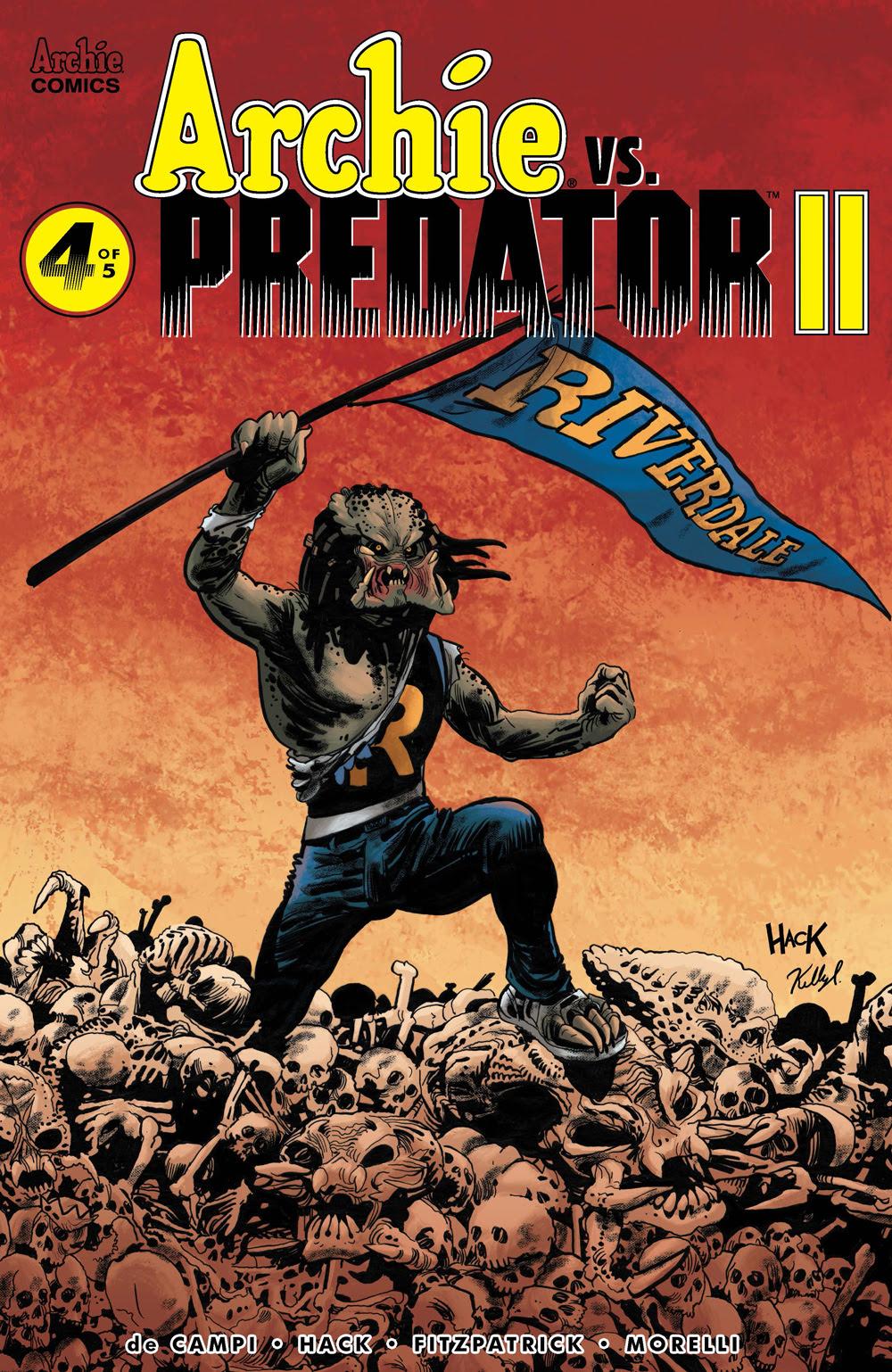 ARCHIE VS. PREDATOR 2 #4: CVR A Hack