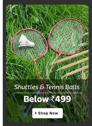 SPORTS & FITNESS Shuttles & Tennis Balls - Below Rs.499