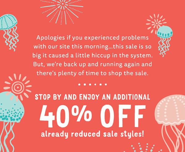 Shop the Sale of the Season & Save an extra 40%!