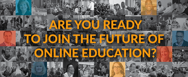 Are your ready to join the future of online education? DT&L Conference. August 7-9, 2018. Madison, WI.