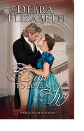 Dare to Love a Spy by Debra Elizabeth
