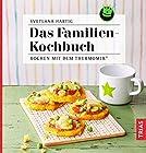 Das Familienkochbuch: Kochen mit dem Thermomix®