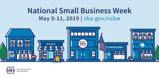 National Small Business Week, May 5-11, 2019