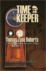 Timekeeper: Thomas Zane Roberts