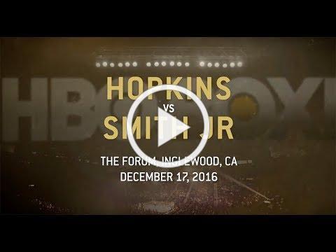 Joe Smith Jr. vs Bernard Hopkins #FINAL1 from the Forum, LA