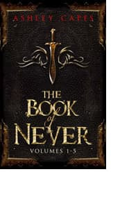 The Book of Never: Volumes 1–5
