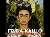 Frida Kahlo alle Scuderie del Quirinale