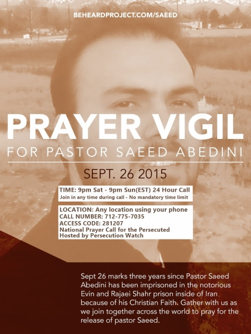 2015 Prayer Vigil for Saeed Abedini hosted by Persecution Watch, National Prayer Conference call for the Persecuted Church (CLICK TO ENLARGE)
