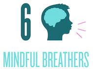 6 Mindful Breathers