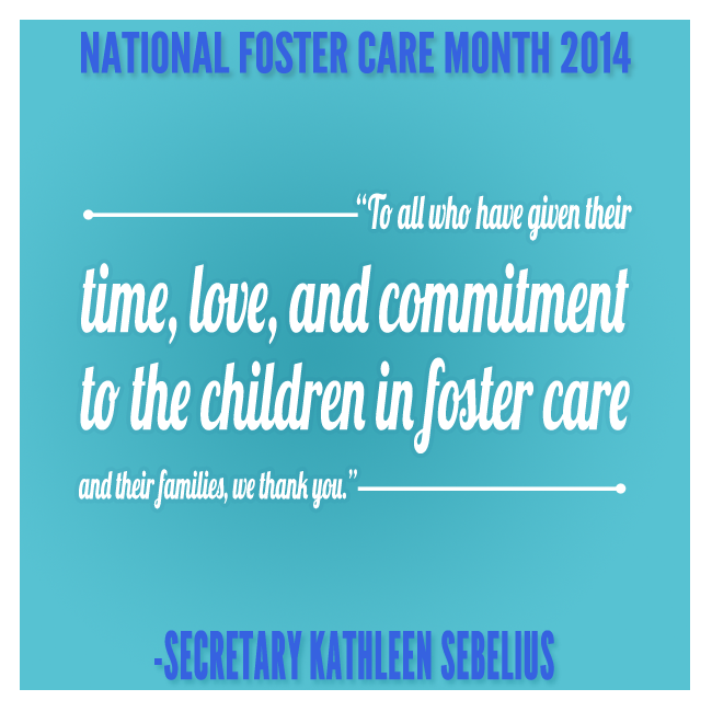 National Foster Care Month 2014