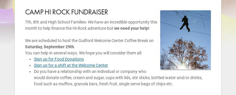CAMP HI ROCK FUNDRAISER 7th, 8th and High School Families- We have an incredible opportunity this...