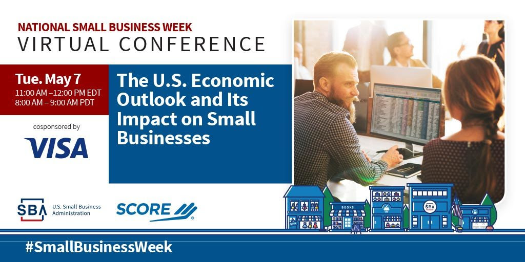 NSBW Virtual Conference webinar, The U.S. Economic Outlook and Its Impact on Small Businesses on May seventh at eleven pm eastern standard time