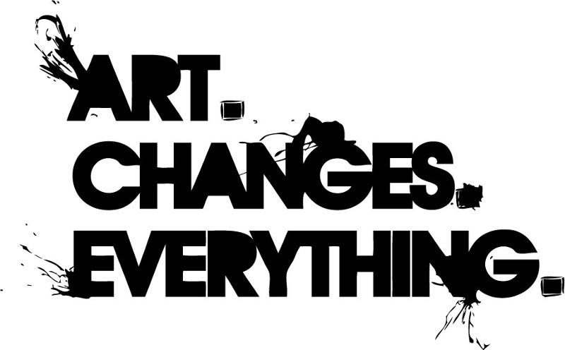 Art. Changes. Everything
