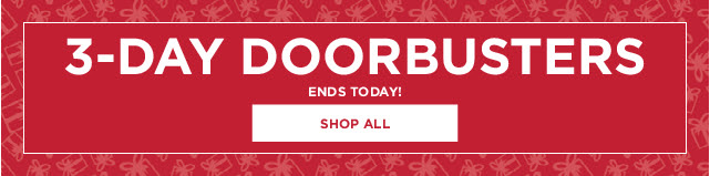 3-day doorbusters. shop all.