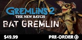 DELUXE BAT GREMLIN