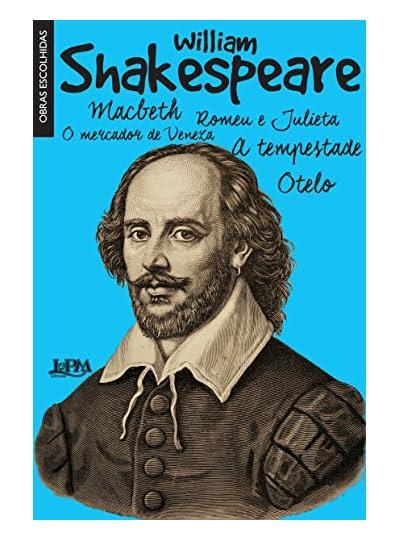 Shakespeare. Obras Escolhidas.