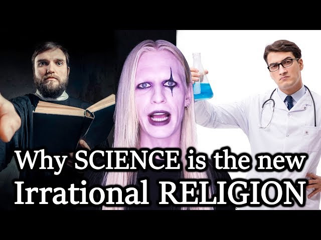 Why SCIENCE is the New Irrational RELIGION  Sddefault