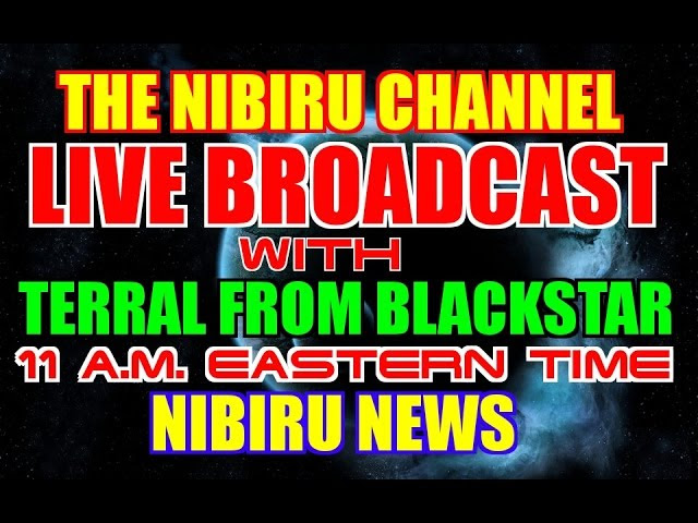NIBIRU News ~ LIVE BROADCAST with TERRAL from PROJECT BLACKSTAR and MORE Sddefault